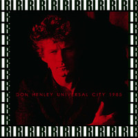 Don Henley - Universal City Ampitheater, Ca. September 3rd, 1985 (Remastered, Live On Broadcasting)