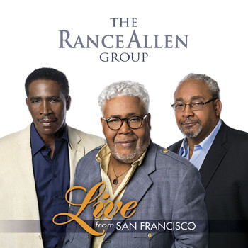 The Rance Allen Group - Live from San Francisco