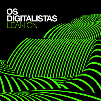 Os digitalistas - Lean On