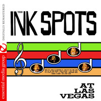 THE INK SPOTS - At Las Vegas (Digitally Remastered)