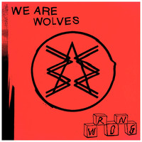 We Are Wolves / - I Don't Mind - Single