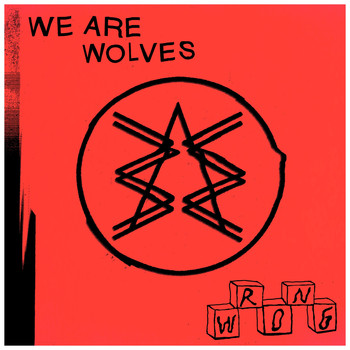 We Are Wolves / - Hands Around My Neck - Single
