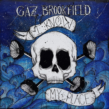 Gaz Brookfield - I Know My Place