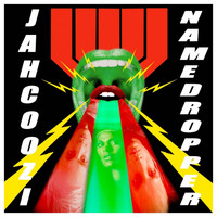 Jahcoozi - Namedropper (Explicit)