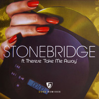 Stonebridge - Take Me Away (2004 Remixes)