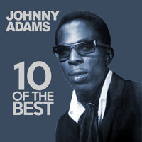 Johnny Adams - 10 Of The Best