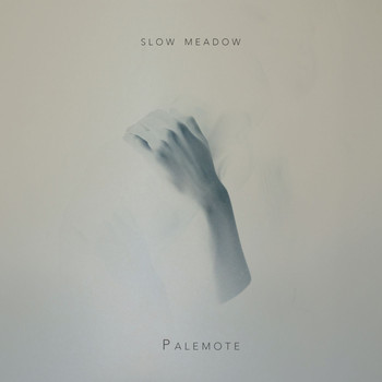 Slow Meadow - Palemote
