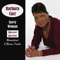 Barbara Carr - Savvy Woman Deluxe Edition