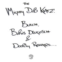 Mighty Dub Katz - Let the Drums Speak / Just Another Groove (Butch, Boris Dlugosch & Doorly Remixes)