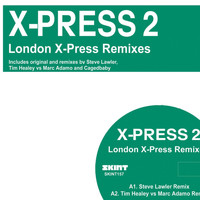 X-Press 2 - London Xpress
