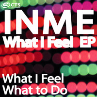 InMe - What I Feel EP