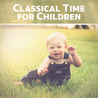 Kids Science Academy - Classical Time for Children – Music for Baby, Classical Melodies for Listening, Music Fun, Creative Child, Mozart, Beethoven