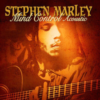 Stephen Marley - Mind Control Acoustic