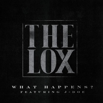 The Lox - What Happens? (Explicit)