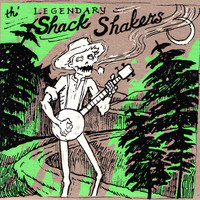 The Legendary Shack Shakers - Dump Road EP