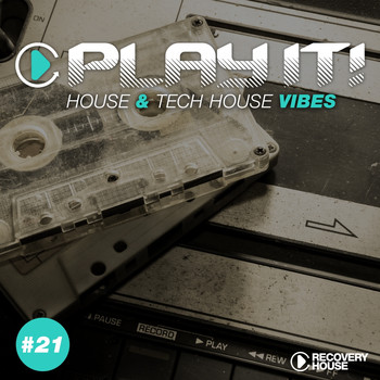 Various Artists - Play It! - House & Tech-House Collection, Vol. 21