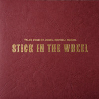 Stick in the Wheel - Tales From St Judes, Bethnal Green