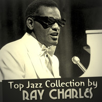 Ray Charles - Top Jazz Collection