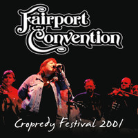 Fairport Convention - Live from Cropredy Festival 2001 (Live)