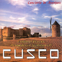 Cusco - Concierto de Aranjuez (Remastered By Basswolf)