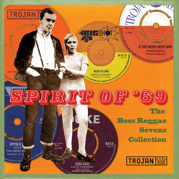 Various Artists - Spirit of '69: The Boss Reggae Sevens Collection