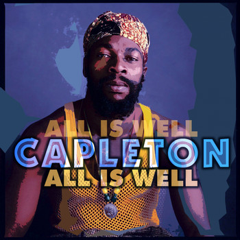 Capleton - All Is Well