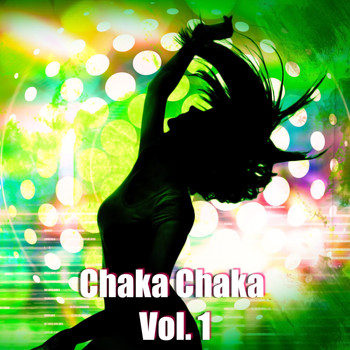 Various Artists - Chaka Chaka, Vol. 1