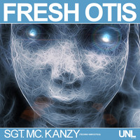 Fresh Otis - Sgt. Mc. Kanzy (Techno Narcotica)
