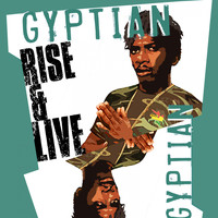 Gyptian - Rise and Live