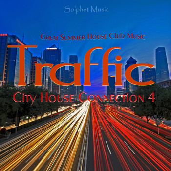 Traffic city house connection various artists for Great house music