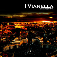 I Vianella - Greatest Hits