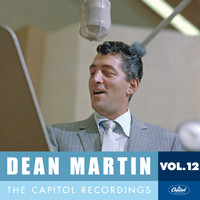 Dean Martin - Dean Martin: The Capitol Recordings, Vol. 12 (1961)