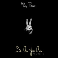 Mike Posner - Be As You Are (Acoustic)