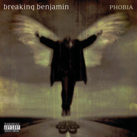 Breaking Benjamin - Phobia (Explicit Version)