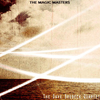 The Dave Brubeck Quartet - The Magic Masters