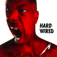 Metallica - Hardwired (Explicit)