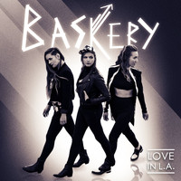 Baskery - Love in L.A.