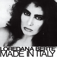 Loredana Bertè - Made In Italy (2016 Remastered)