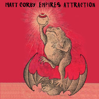 Matt Corby - Empires Attraction