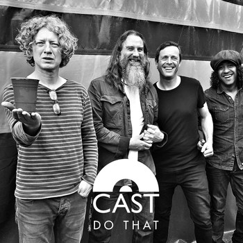 Cast - Do That