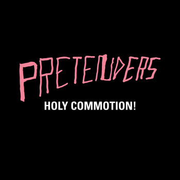 Pretenders - Holy Commotion