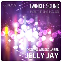Twinkle Sound - Party in the House