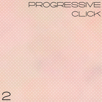 Various Artists - Progressive Click, Vol. 2