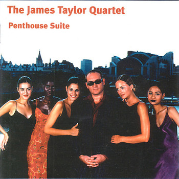 James Taylor Quartet - Penthouse Suit