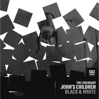 John's Children - Black & White