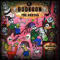 The Bertha - Bodegón