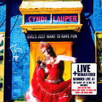 Cyndi Lauper - Girls Just Want to Have Fun: Live at The Savoy, NY 31 Dec '83 (Remastered)