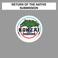 Return Of The Native - Submission