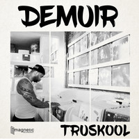 Demuir - TruSkool (Explicit)