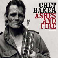 Chet Baker - Ashes and Fire